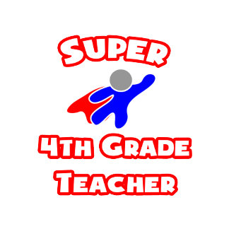 Super 4th Grade Teacher