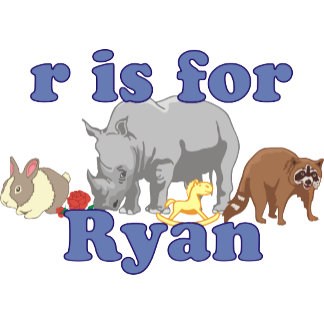 R is for Ryan