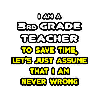 Funny 3rd Grade Teacher T-Shirts and Gifts