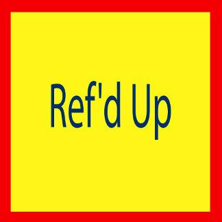 Ref'd Up