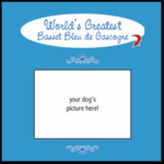 Custom World's Greatest Basset Bleu de Gascogne