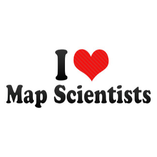 I Love Map Scientists