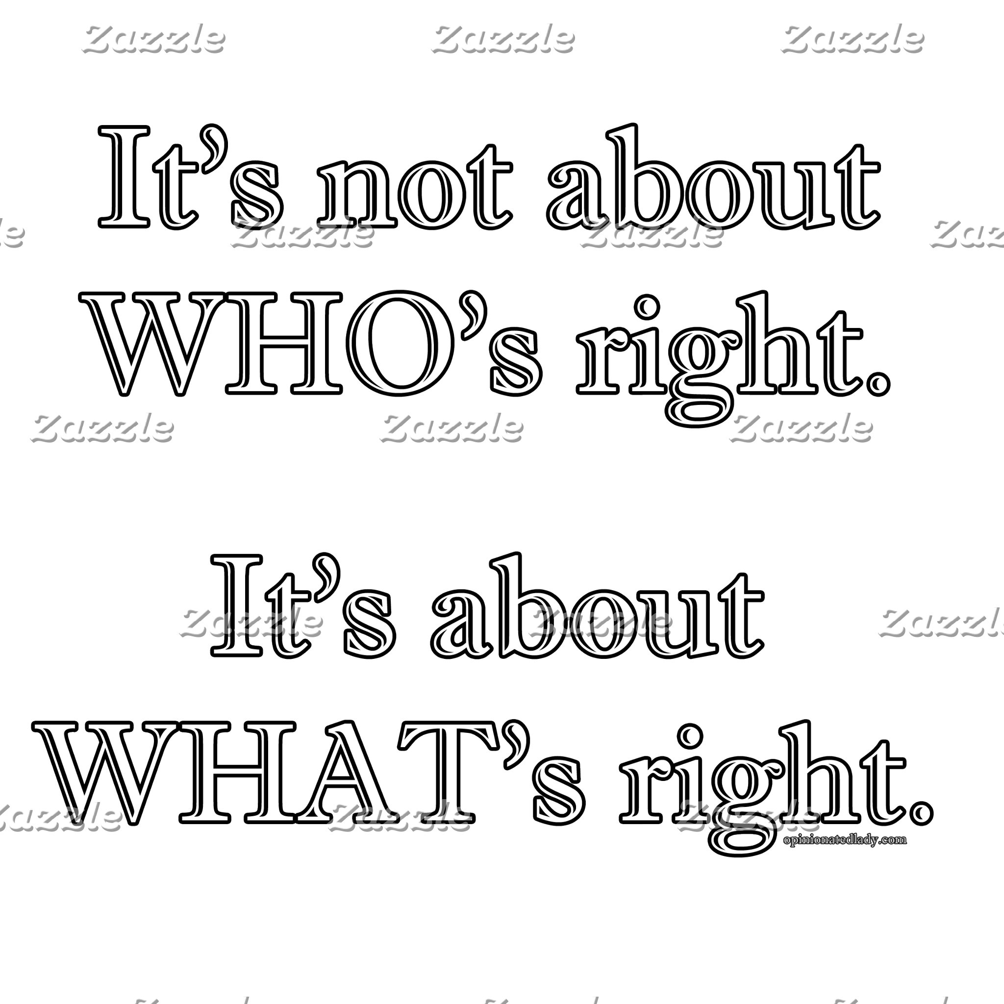 It's not about WHO's right.