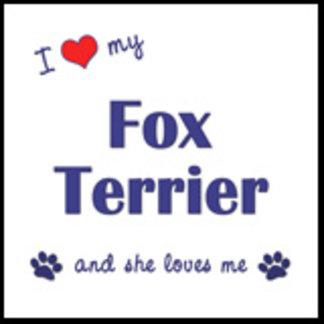 I Love My Fox Terrier (Female Dog)