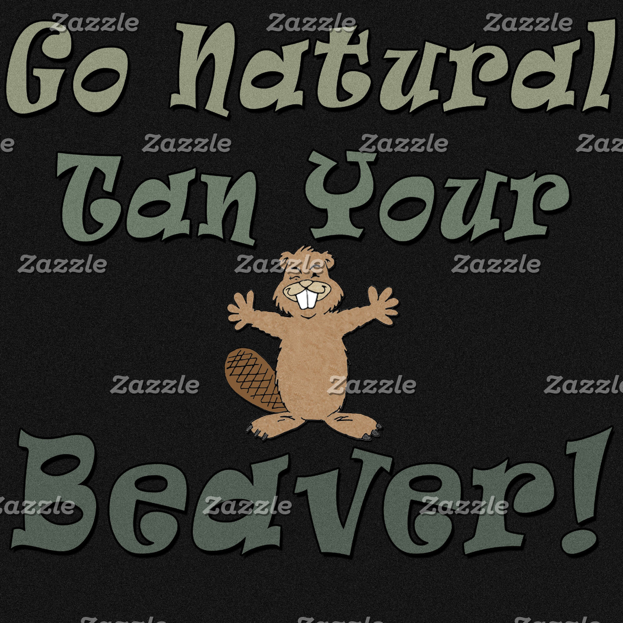 Go Natural Tan Your Beaver