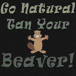 Go Natural Tan Your Beaver