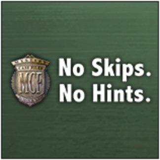 No Skips. No Hints.
