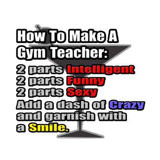 How To Make a Gym Teacher