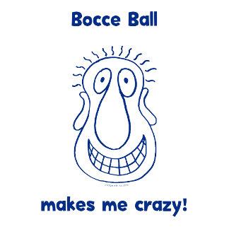 Bocce Ball Drives Me Crazy