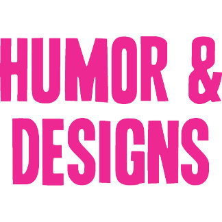 Other Designs and Humorous Designs