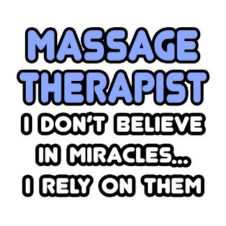 Miracles and Massage Therapists