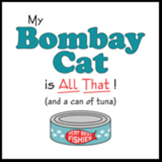 My Bombay Cat is All That!