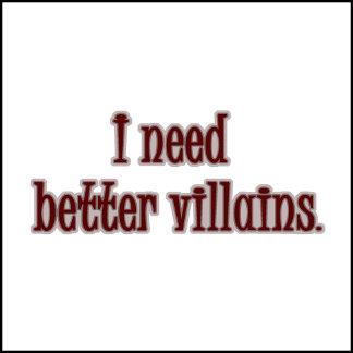 Better Villains