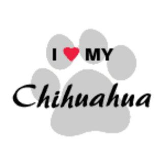 I Love My Chihuahua Pawprint Design