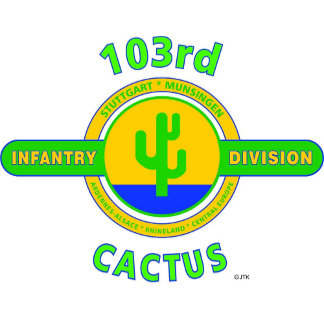 "103RD INFANTRY DIVISION""CACTUS"""