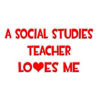 A Social Studies Teacher Loves Me