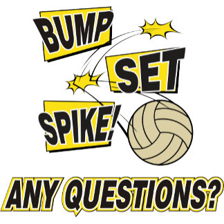 Bump Set Spike Volleyball T Shirts Gifts Cards