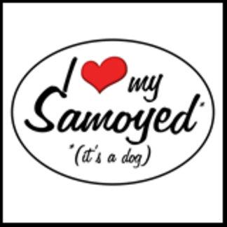 I Love My Samoyed (It's a Dog)