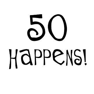 50th birthday Happens!
