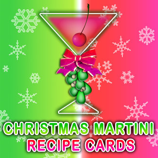 CHRISTMAS MARTINI RECIPE CARDS