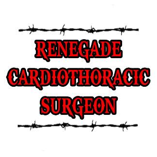 Renegade Cardiothoracic Surgeon