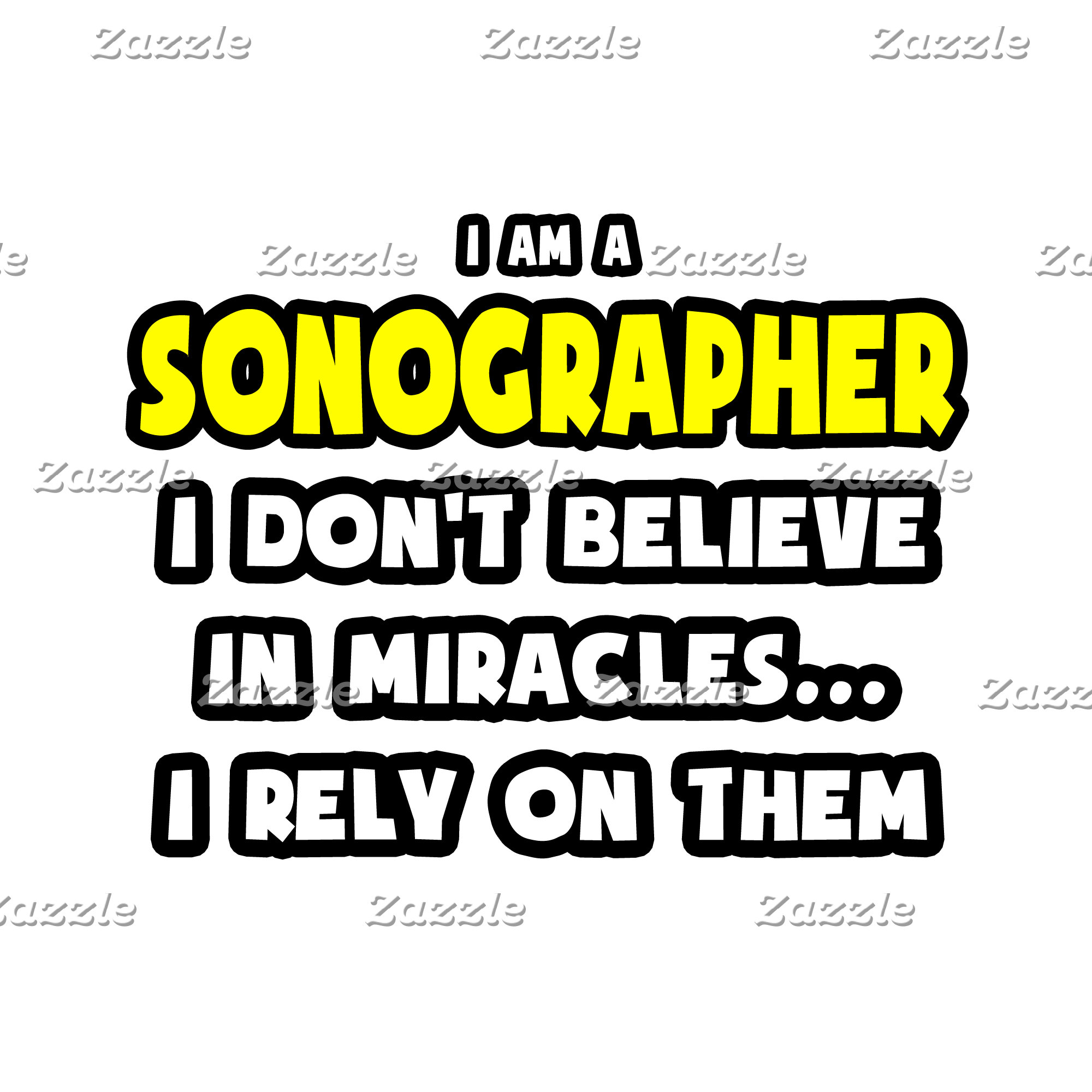 Miracles and Sonographers .. Funny