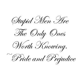 Stupid Men Worth Knowing Jane Austen Quote
