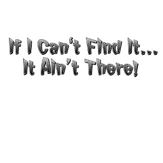 If I Can't Find It...