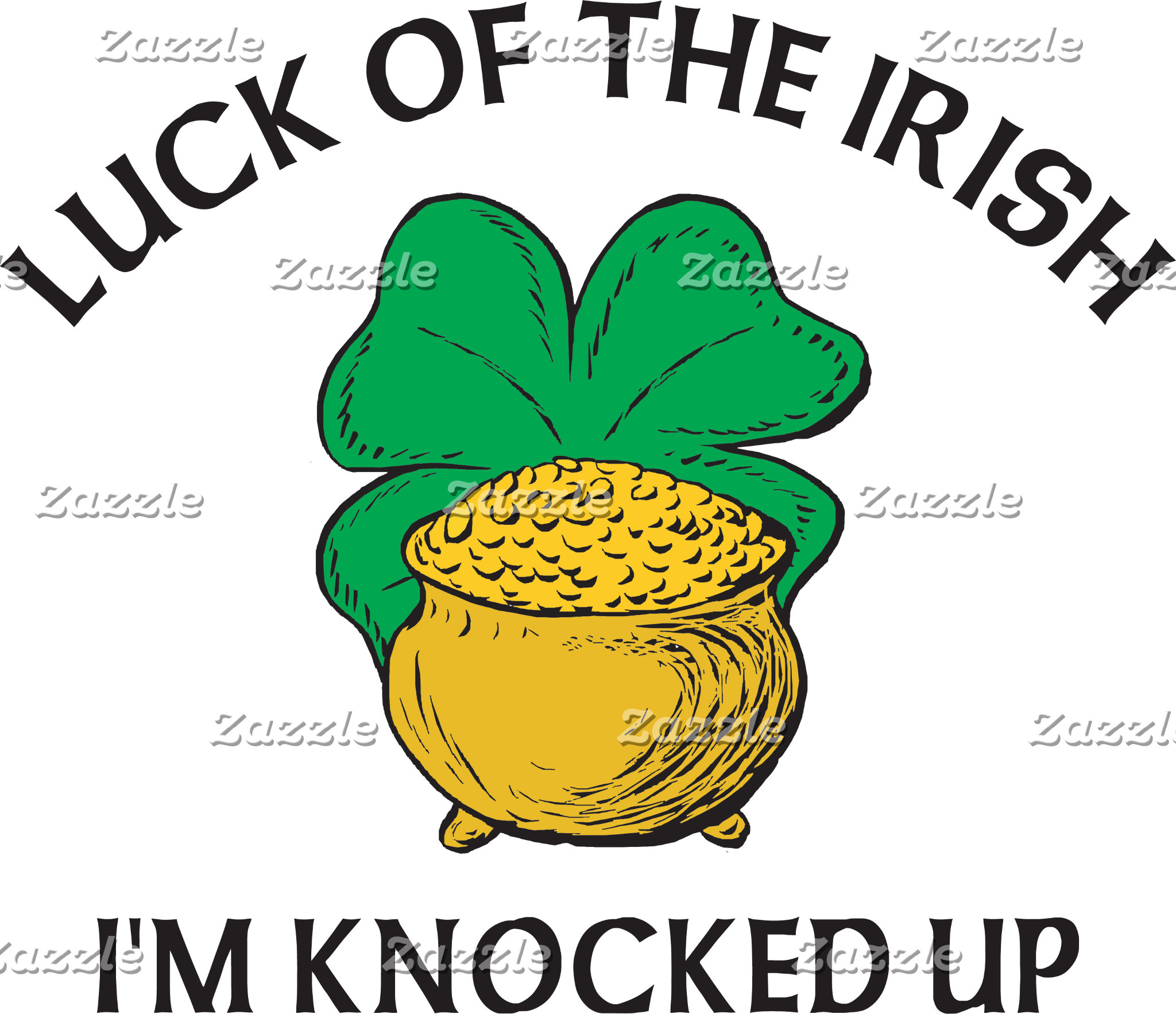 Luck of The Irish I'm Knocked Up T-Shirt Gifts