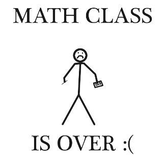 Math Class is Over