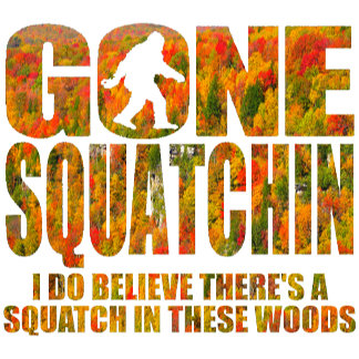 Official GONE SQUATCHIN Gear