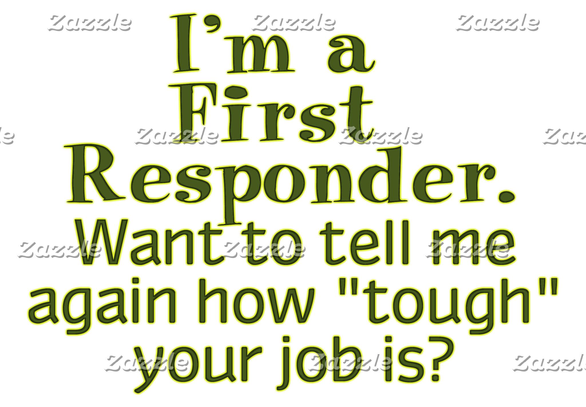I'm a First Responder