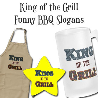 King of the Grill BBQ Slogans