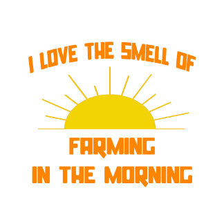 Smell of Farming in the Morning