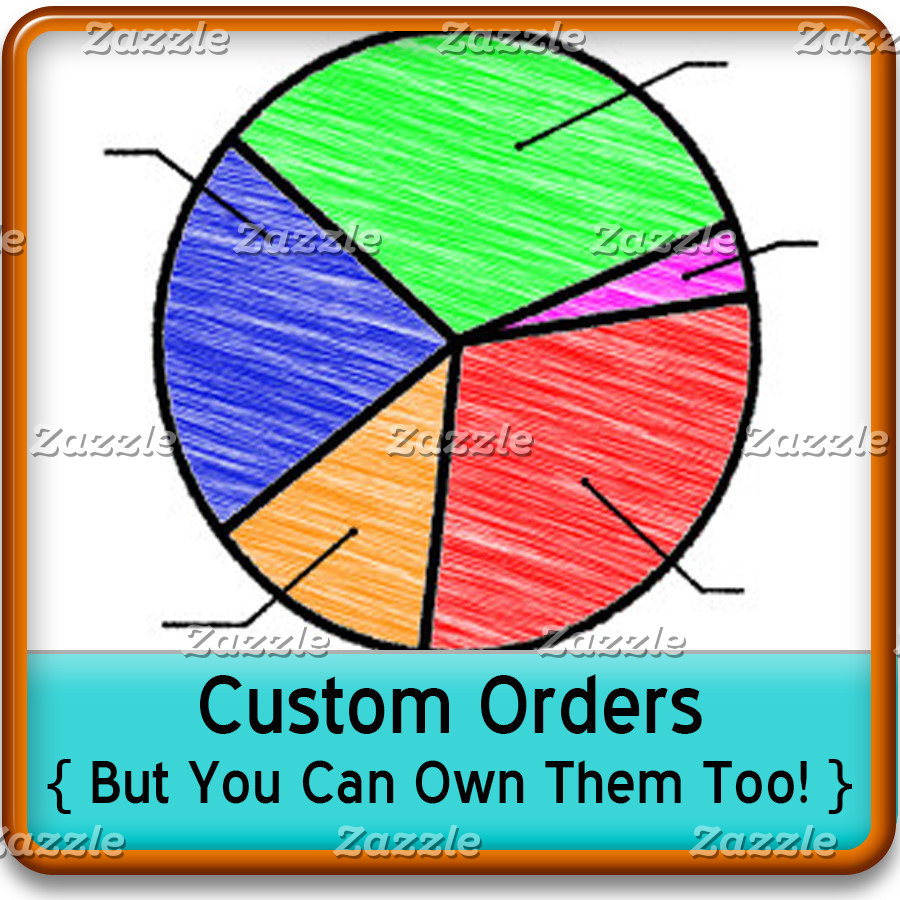 Custom Orders { But You Can Own Them Too! }