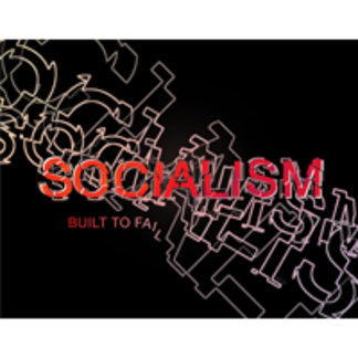 Socialism Is Built To Fail