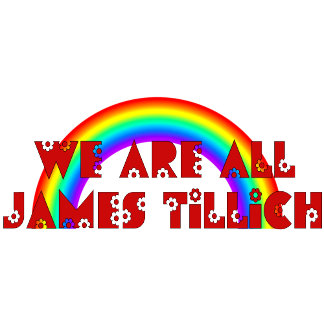 We Are All James Tillich