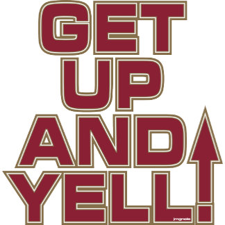 GET UP AND YELL!
