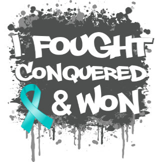 Ovarian Cancer I Fought Conquered Won