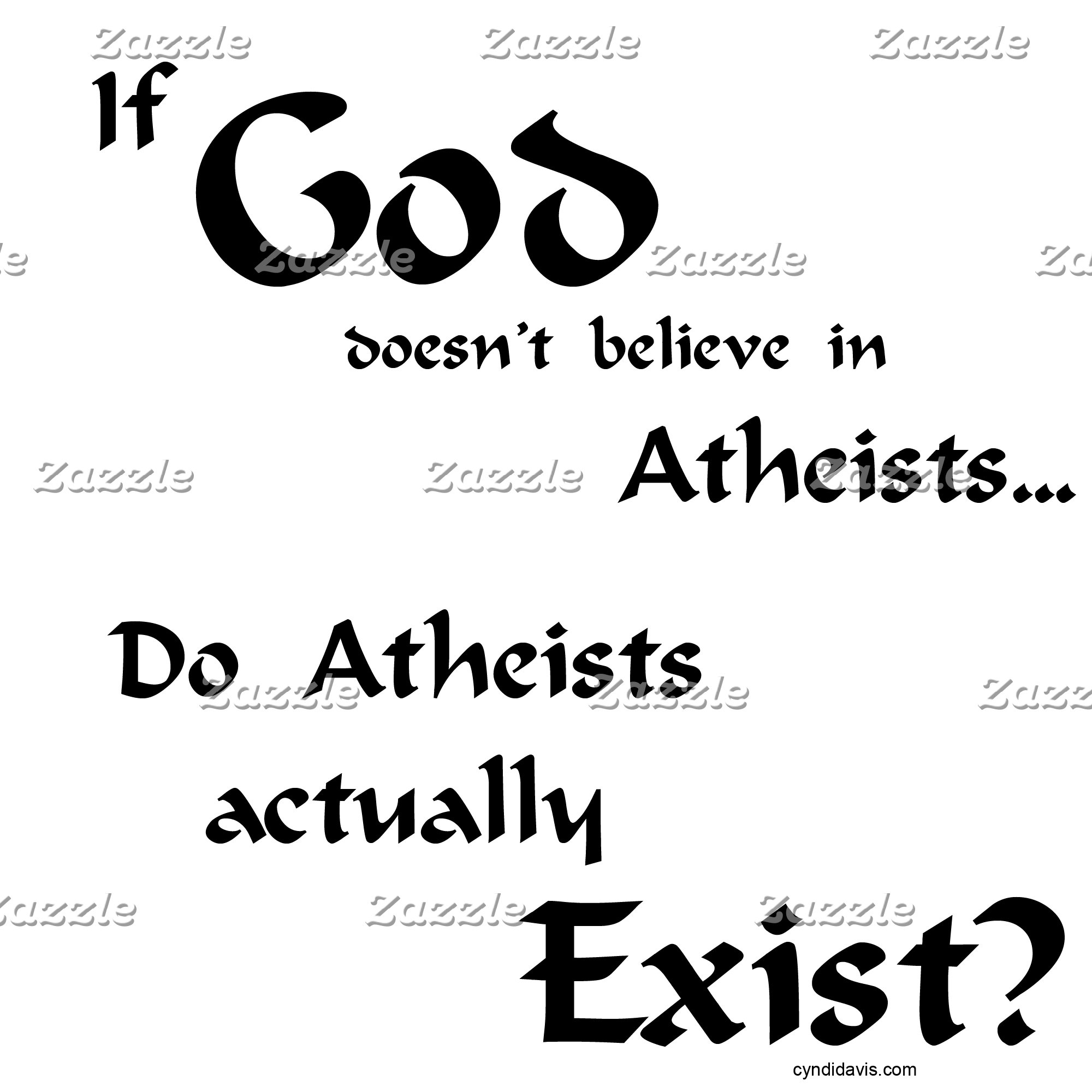 Do atheists exist?