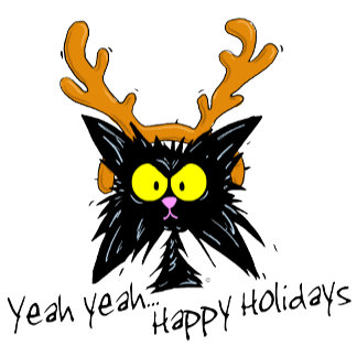 """Yeah Yeah...Happy Holidays"""