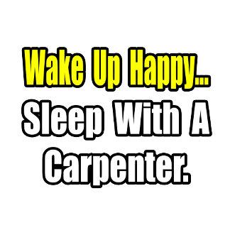 Sleep With a Carpenter