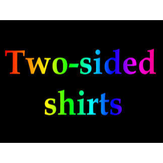 Two sided t-shirts