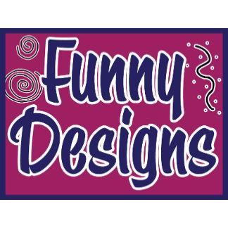 Funny Designs
