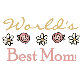 Daisies and Roses World's Best Mom