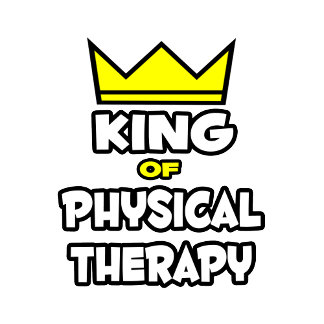 King of Physical Therapy