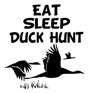 Eat, Sleep, Duck Hunt