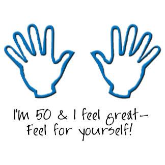50th birthday Feel Me