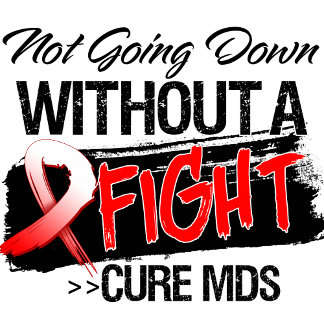 MDS Not Going Down Without a Fight