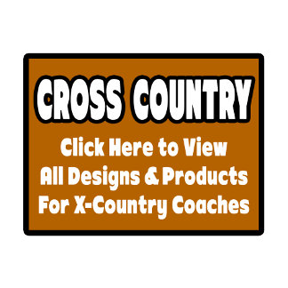 Cross Country Coach Shirts & Gifts